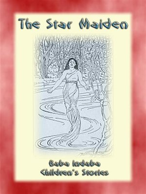 cover image of The Star Maiden--A Native American Legend
